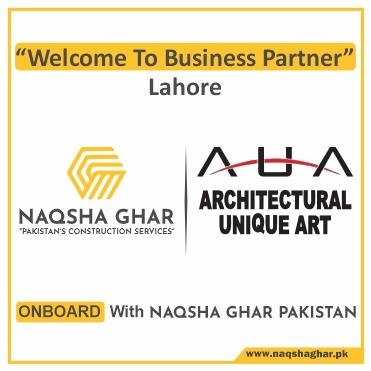 Construction Company in Lahore - AUA - Naqsha Ghar Pakistan