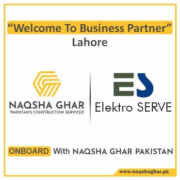 Construction Company in Lahore - ELETRO SERVE- Naqsha Ghar Pakistan
