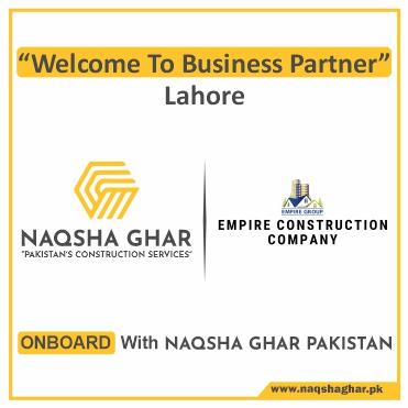 Construction Company in Lahore - EMPIRE CONSTRUCTION - Naqsha Ghar Pakistan