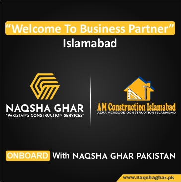 Construction company in islamabad - AM construction - Naqhsa Ghar